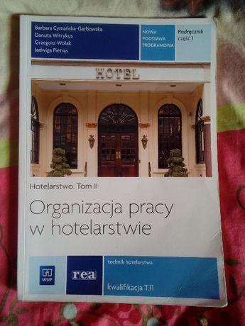 Organizacja pracy w hotelarstwie Tom III Kwalifikacja T.11