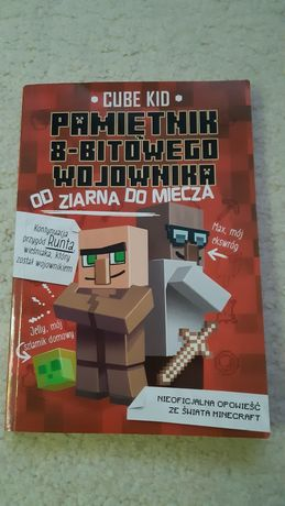 Minecraft, pamietnik 8 bitowego wojownika