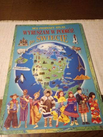 Atlas, Mój pierwszy atlas, XXL, 58x 40 cm,geografia