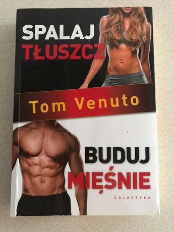 """Książka ,, Spalaj tłuszcz buduj mięśnie"""""""