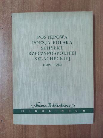 Postępowa poezja Polska schyłku Rzeczpospolitej szlacheckiej