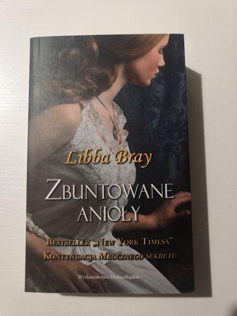 Zbuntowane anioły Libba Bray