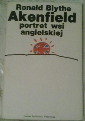 Ronald Blythe Akenfield portret wsi angielskiej