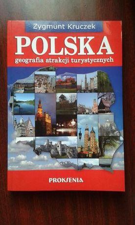 Polska. Geografia Atrakcji Turystycznych. Zygmunt Kruczek