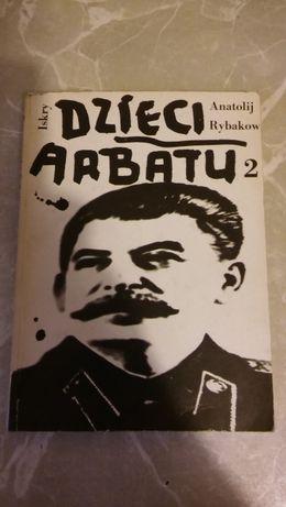 Rosja stalinizm, dzieci Arbatu Anatolij Rybakow 2 tomy
