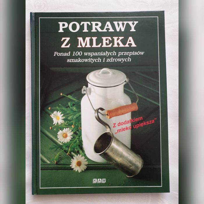 Potrawy z mleka | ponad 100 przepisów | książka kucharska Łomża - image 1