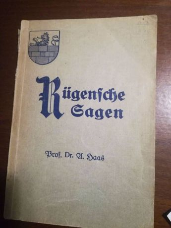 Rügensche Sagen.- Legenda Rugen z 1926r.