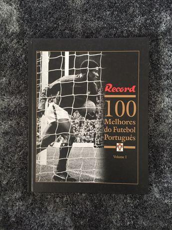 Livro Record 100 melhores do Futebol Português Vol. 1