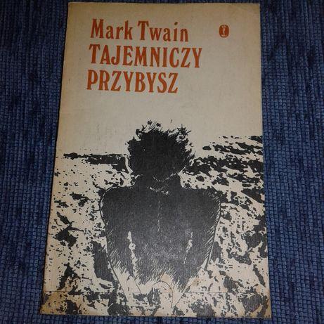 Mark Twain Tajemniczy przybysz