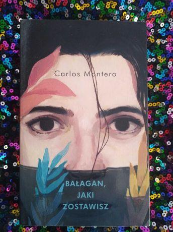 Bałagan, Jaki zostawisz Carlos Montero