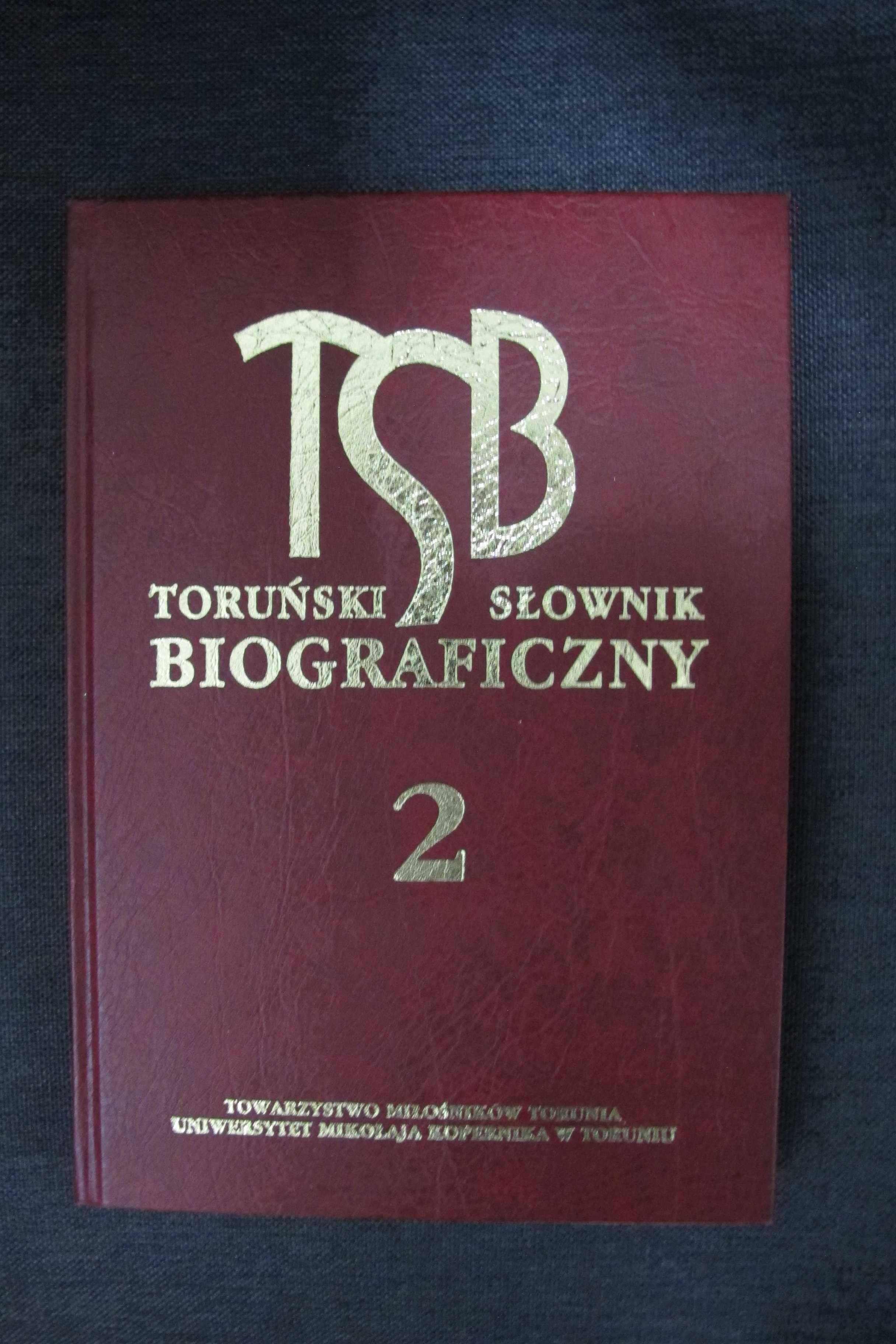 Toruński Słownik Biograficzny 2