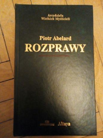 """Piotr Abelard """"Rozprawy"""""""