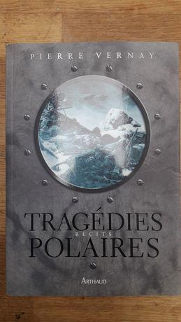 """Tragèdies polaires""-Pierre Vernay"