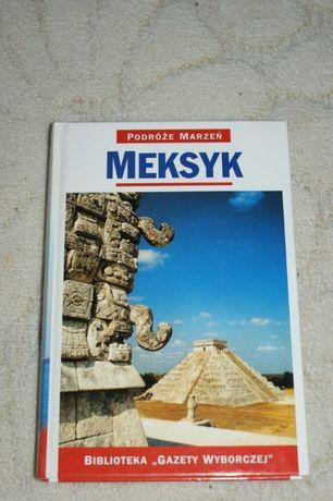 Przewodnik, książka MEKSYK - Podróże marzeń