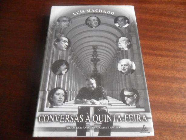 """""""Conversas à Quinta Feira"""" de Luís Machado"""