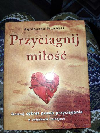 książka Agnieszka Przybysz - Przyciągnij miłość