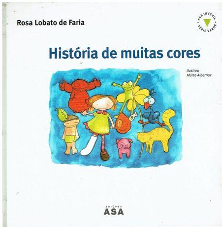 925 História de Muitas Cores de Rosa Lobato de Faria