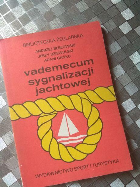 Vademecum sygnalizacji jachtowej A Bebłowski  J Dziewulski