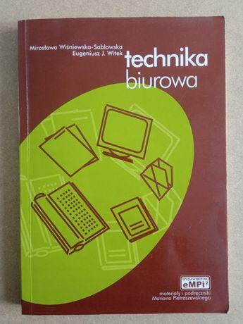Technika biurowa - Mirosława Wiśniewska-Sablowska, Eugeniusz J. Witek