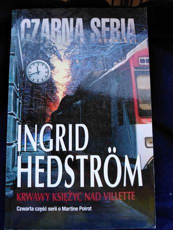 Ingrid Hedström Krwawy księżyc nad Villette