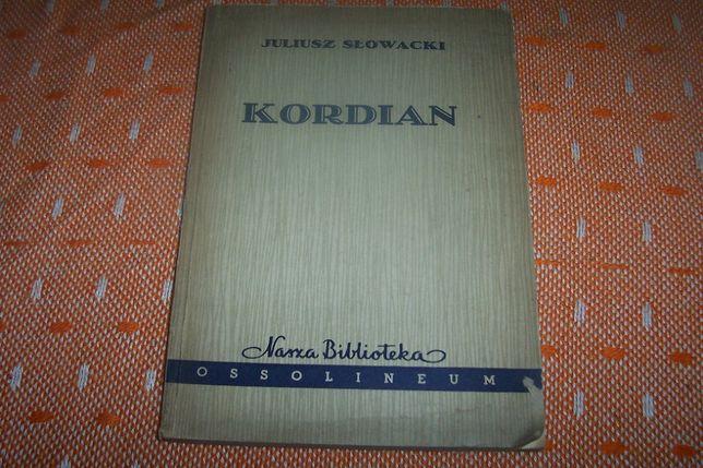 Kordian Juliusz Słowacki Wydanie 2 uzupełnione