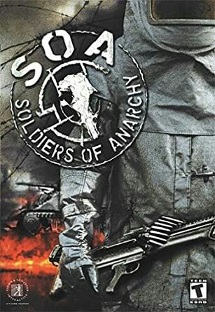 Soldiers of Anarchy PC