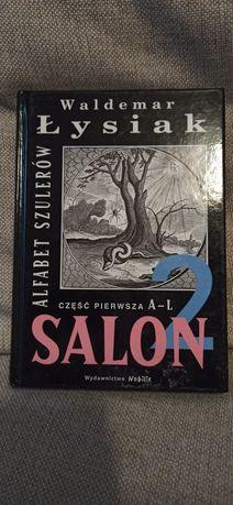 Salon 2. Alfabet szulerów. Część pierwsza A-L - W. Łysiak