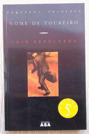 Nome de Toureiro, Luis Sepúlveda