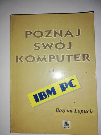 Podręcznik Poznaj swój komputer IBM PC