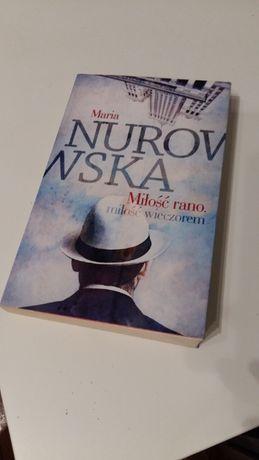 "Książka ""Miłość rano, miłość wieczorem"" M. Nurowska"