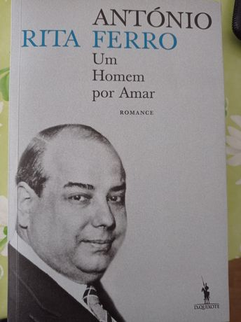 Antonio Ferro - Um Homem por Amar