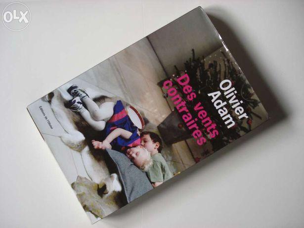 """Livro - Olivier Adam - """"Des Vents Contraires"""" (2008)"""