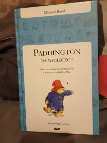Paddington na wycieczce Michael Bond