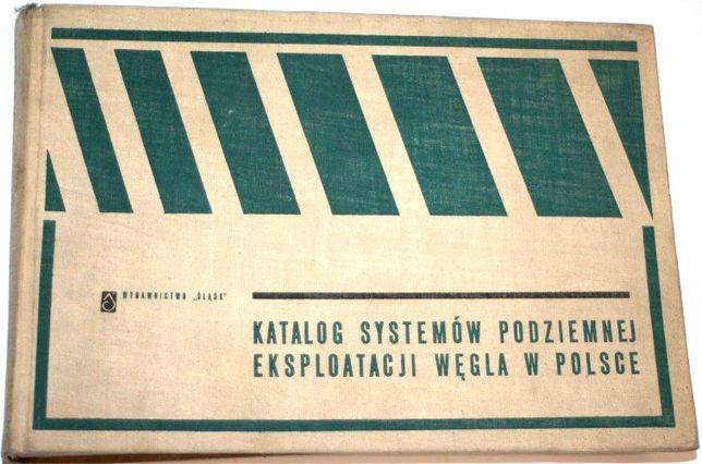 Katalog systemów podziemnej eksploatacji węgla w Polsce