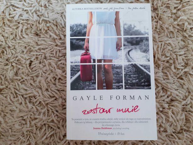 Zostaw mnie - Gayle Forman