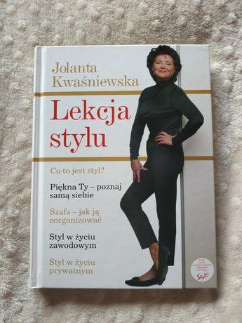 """Książka """"Lekcja stylu"""" Jolanta Kwaśniewska"""