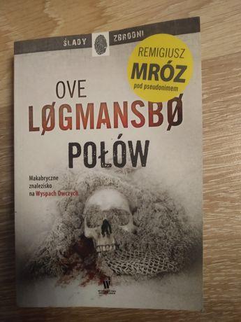 """Połów"""" Remigiusz Mróz"""