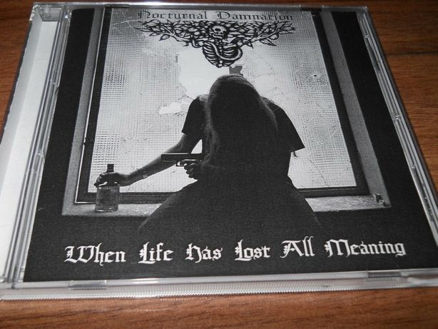 Nocturnal Damnation - When Life Has Lost All death CD