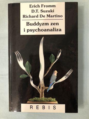 Buddyzm zen i psychoanaliza - Fromm, Suzuki, De Martino, stan idealny