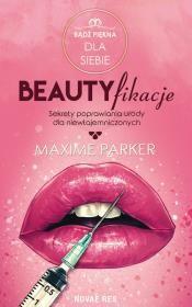 bb Beautyfikacje Autor: Maxime Parker W