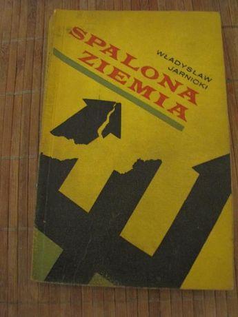 """książka """"Spalona ziemia"""" Władysław Jarnicki"""