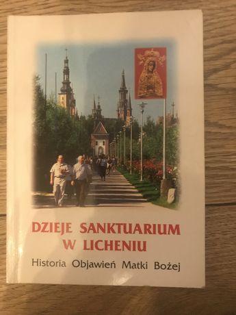 Oddam za darmo Dzieje Sanktuarium w Licheniu