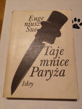 "Eugeniusz Sue ""Tajemnice Paryża"""