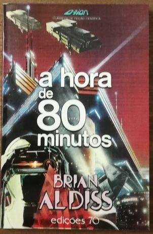 a hora de 80 minutos, brian aldiss, edições 70