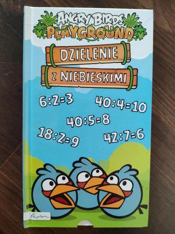 * Angry Birds * Dzielenie z Niebieskim * Książka edukacyjna *