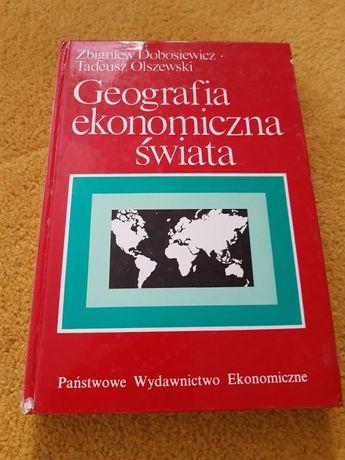 Geografia ekonomiczna świata Dobosiewicz Olszewski