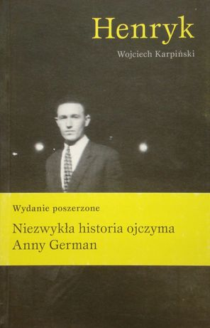 """Wojciech Karpiński """"Henryk"""""""