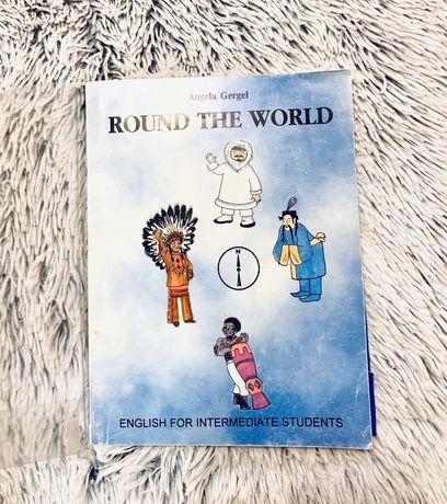 Round the world / Angela Gergel / Intermediate