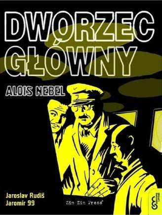 Jaroslav Rudiš, Jaromír 99; Alois Nebel (t. 2 Dworzec Główny) [komiks]