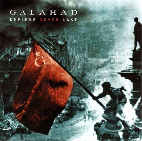 GALAHAD- EMPIRES NEVER LAST -CD - płyta nowa , zafoliowana